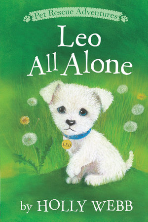 Leo All Alone by Holly Webb