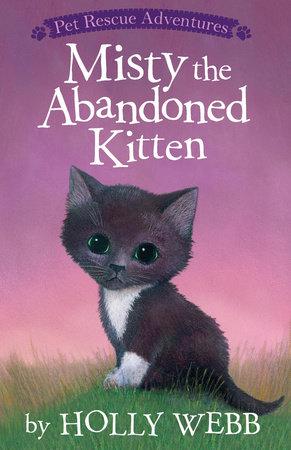 Misty the Abandoned Kitten by Holly Webb