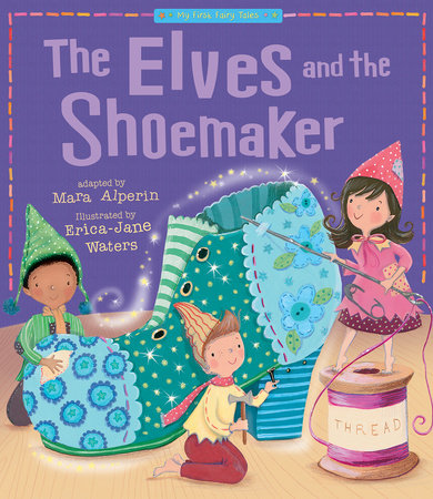 The Elves and the Shoemaker by Tiger Tales