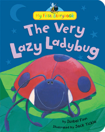 The Very Lazy Ladybug by Isobel Finn