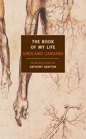 The Book of My Life by Girolamo Cardano