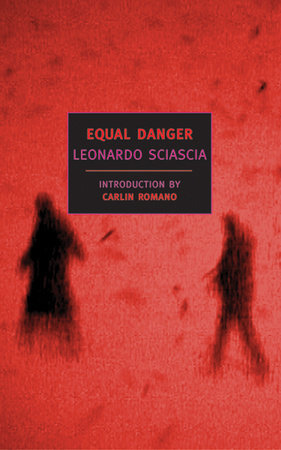 Equal Danger by Leonardo Sciascia