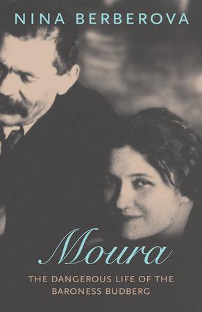 Moura by Nina Berberova