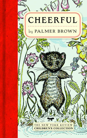 Cheerful by Palmer Brown