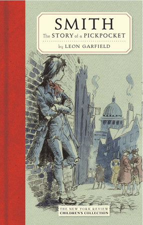 Smith: The Story of a Pickpocket by Leon Garfield