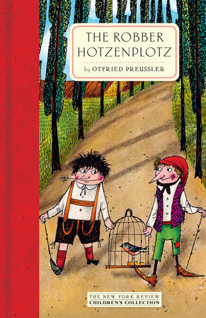 The Robber Hotzenplotz by Otfried Preussler