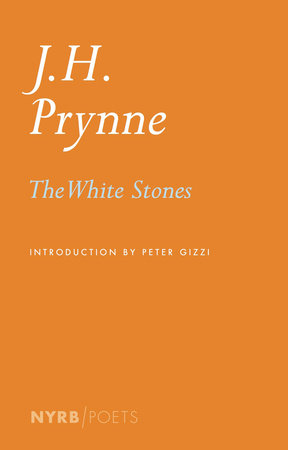 The White Stones by J. H. Prynne