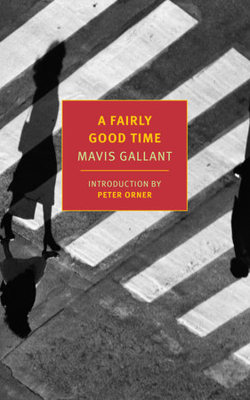 A Fairly Good Time by Mavis Gallant