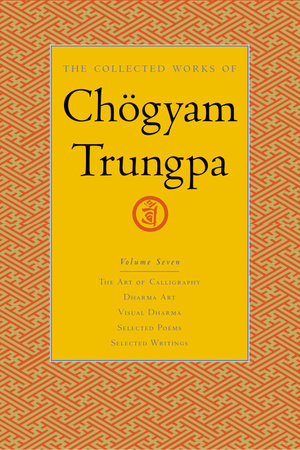 The Collected Works of Chögyam Trungpa, Volume 7