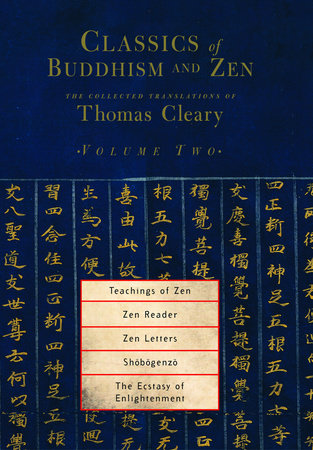 Classics of Buddhism and Zen, Volume Two by Translated by Thomas Cleary