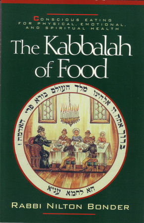 Kabbalah of Food by Rabbi Nilton Bonder