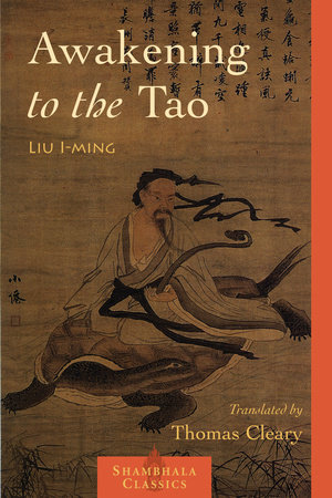 Awakening to the Tao by Lui I-Ming