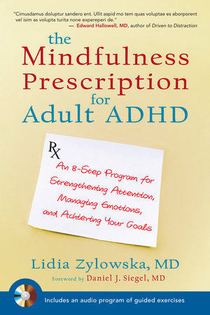 The Mindfulness Prescription for Adult ADHD by Lidia Zylowska
