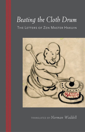 Beating the Cloth Drum by Hakuin