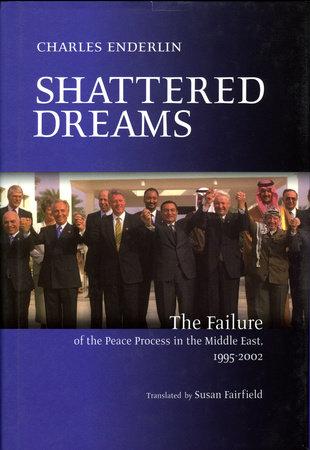 Shattered Dreams by Charles Enderlin