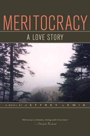 Meritocracy by Jeffrey Lewis