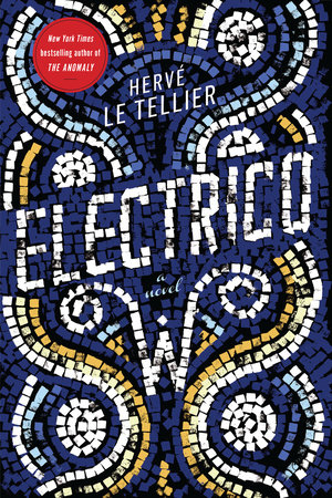 Electrico W by Hervé Le Tellier