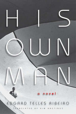 His Own Man by Edgard Telles Ribeiro