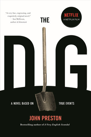 The Dig by John Preston