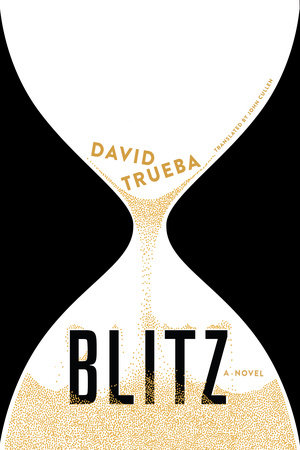 Blitz by David Trueba