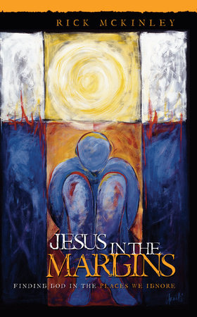 Jesus in the Margins by Rick Mckinley