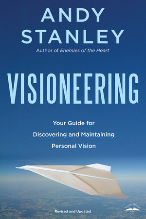 Visioneering, Revised and Updated Edition by Andy Stanley