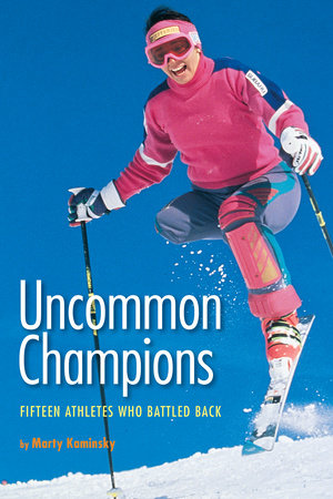 Uncommon Champions by Marty Kaminsky