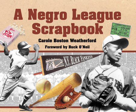 A Negro League Scrapbook by Carole Boston Weatherford