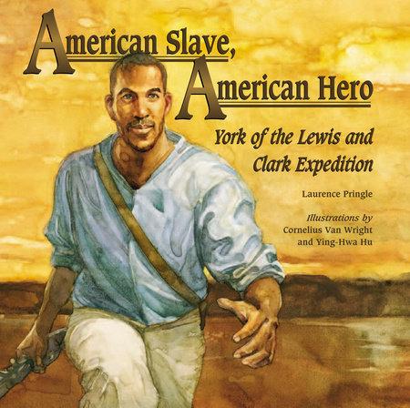 American Slave, American Hero by Laurence Pringle