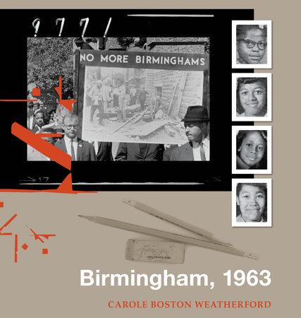 Birmingham, 1963 by Carole Boston Weatherford