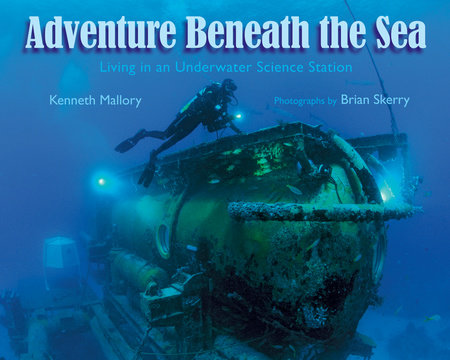 Adventures Beneath the Sea by Kenneth Mallory