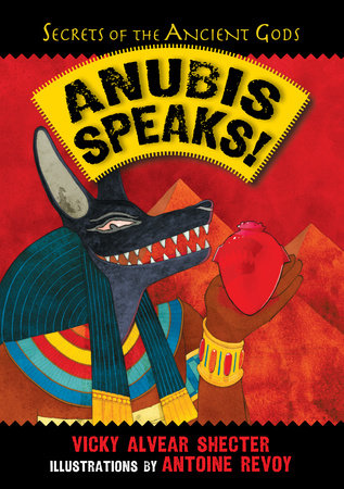 Anubis Speaks! by Vicky Alvear Shecter