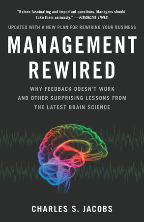 Management Rewired by Charles S. Jacobs