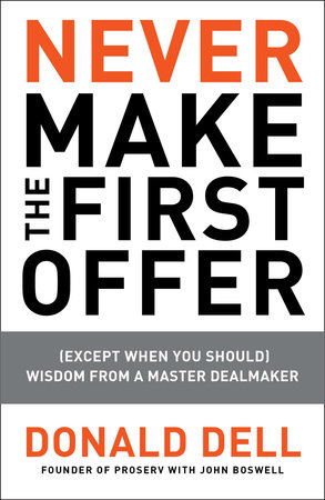 Never Make the First Offer by Donald Dell and John Boswell