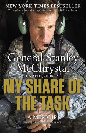 My Share of the Task by Gen. Stanley McChrystal