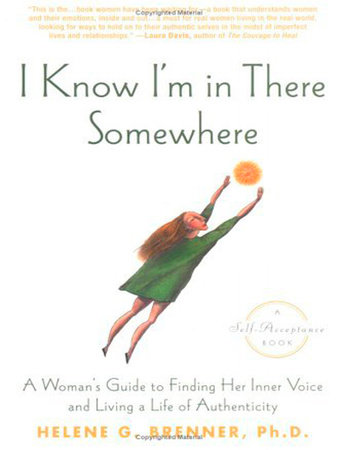 I Know I'm in There Somewhere by Helene Brenner