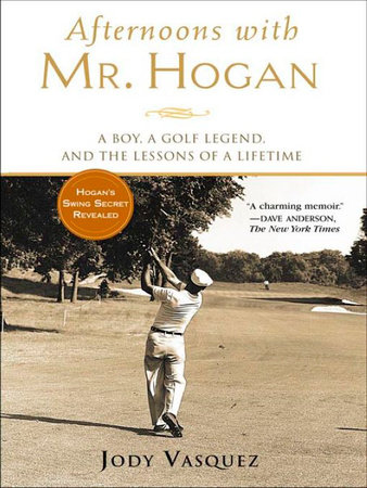 Afternoons with Mr. Hogan by Jody Vasquez