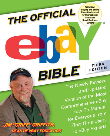The Official eBay Bible, Third Edition by Jim Griffith