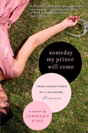 Someday My Prince Will Come by Jerramy Fine