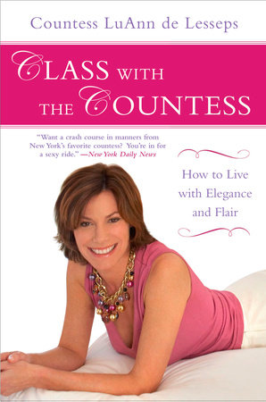Class with the Countess by LuAnn de Lesseps