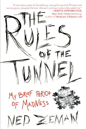 The Rules of the Tunnel by Ned Zeman