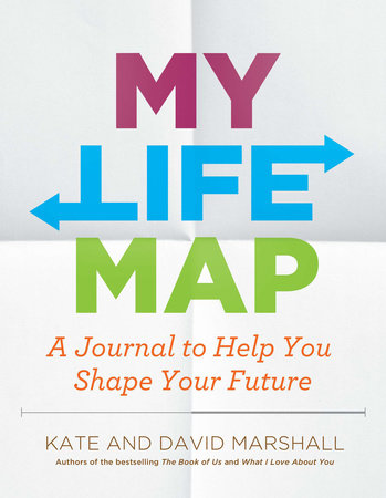 My Life Map by Kate Marshall and David Marshall
