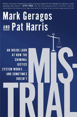 Mistrial by Mark Geragos and Pat Harris
