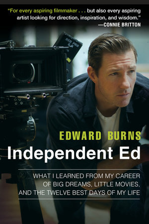 Independent Ed by Edward Burns and Todd Gold