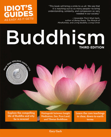 Idiot's Guides: Buddhism, 3rd Edition by Gary Gach