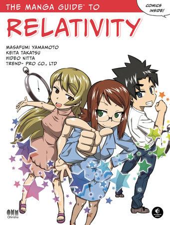 The Manga Guide to Relativity by Hideo Nitta, Masafumi Yamamoto, Keita Takatsu and Co Ltd Trend