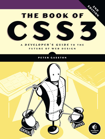 The Book of CSS3, 2nd Edition by Peter Gasston
