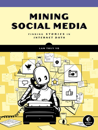 Mining Social Media by Lam Thuy Vo