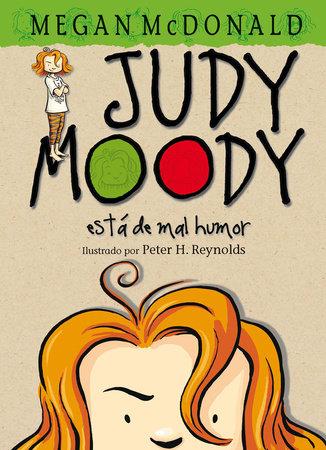 Judy Moody: Está de mal humor / Judy Moody Was In a Mood by Megan McDonald