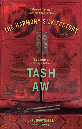 The Harmony Silk Factory by Tash Aw